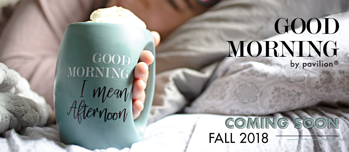 New Fall 2018 - Shop Good Morning