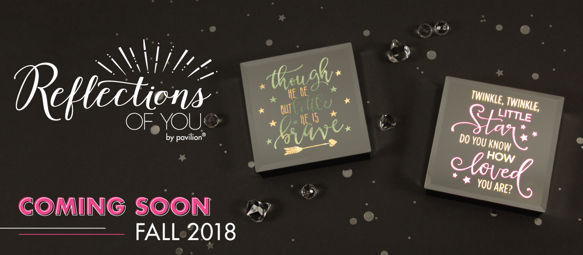 New Fall 2018 - Shop Reflections of You