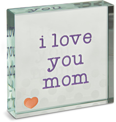 "I Love You Mom by Mom Love - 3"" x 3"" Glass Plaque"