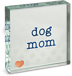 "Dog Mom by Mom Love - 3"" x 3"" Glass Plaque"