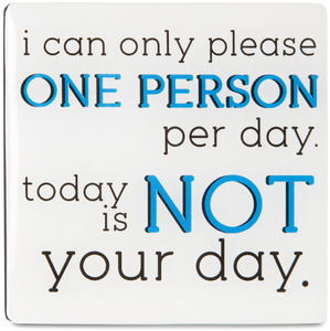 "Not Your Day by Sorta-Sarcastic! - 3"" Magnet with Easel Back"