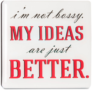 "Bossy by Sorta-Sarcastic! - 3"" Funny Magnet w/ Easel Back"