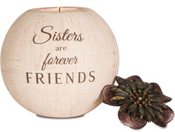 "Sister by Light Your Way - 5"" Round Tea Light Candle Holder"