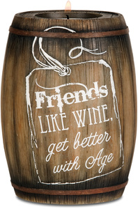 "Friends are like Wine by Wine All The Time - 5"" Wine Barrel Candle Holder"