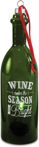 "Wine Makes the Season Bright by Wine All The Time - 7"" LED Lit Glass Ornament"