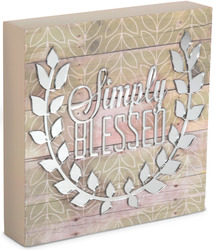 "Simply Blessed by Radiant Reflections - 8"" x 8"" Self-Standing Plaque"