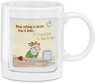 "Doing Nothing by An Honest Day's Work - 3.5"" Sarcastic Work Mug"