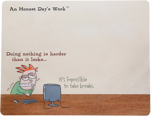 Doing Nothing by An Honest Day's Work - 9
