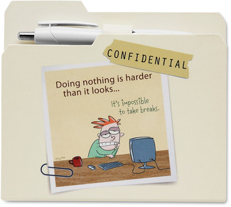 "Doing Nothing by An Honest Day's Work - 4.75""x4.25"" Notepad w/Pen"
