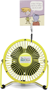 "In fact I DO by An Honest Day's Work - 4"" Fan"