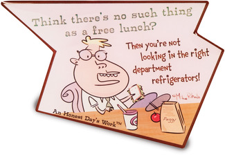 "Free Lunch by An Honest Day's Work - 4.75""x3.5"" Magnet"