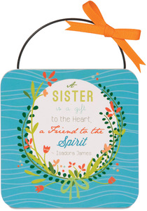 "Sister by Words to Breathe By - 4"" MDF Plaque"