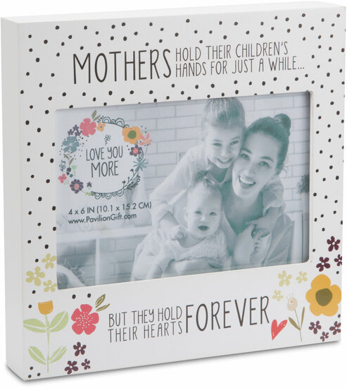 Mother 7 Frame Holds 6 X 4 Photo Love You More Pavilion