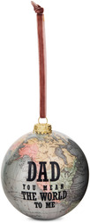 Dad by Global Love - 100mm Earth Ornament