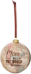 Mom by Global Love - 100mm Earth Ornament