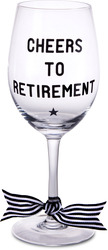 Cheers to Retirement by The Milestone Collection - 12 Oz Wine Glass