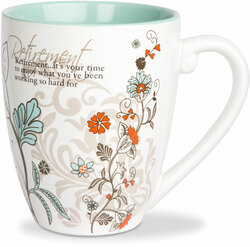 Retirement by Mark My Words -  17oz Mug