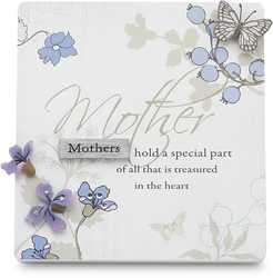 "Mother by Mark My Words - 5""x4.75""Self Standing Plaque"
