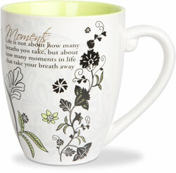 Life Moments by Mark My Words - 17oz Painted Quote Mug