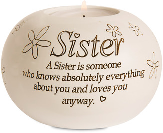 "Sister by Said with Sentiment - 3.75"" Round Candle Holder"