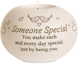 "Someone Special by Said with Sentiment - 3.75"" Round Candle Holder"
