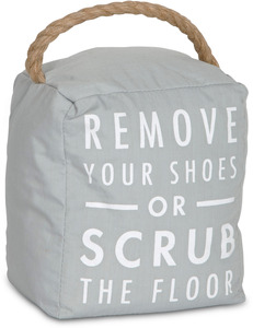 "Remove your Shoes by Open Door Decor - 5"" x 6"" Gray Door Stopper"