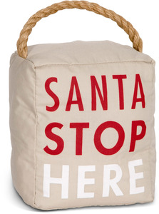 "Santa Stop Here by Open Door Decor - 5"" x 6"" Tan Holiday Door Stopper"
