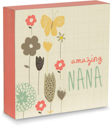 "Amazing Nana by Bloom by Amylee Weeks - 4"" x 4"" Plaque"