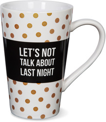 Last Night by Girlfinds - 18 oz. Mug